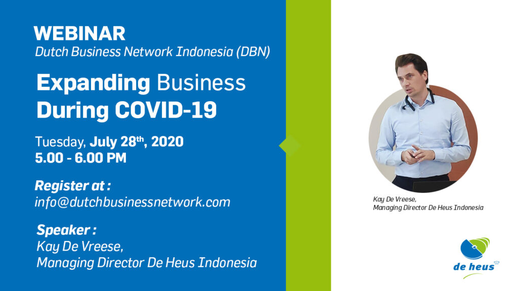 28/07/2020 - Webinar | Expanding Business during a Pandemic - with De Heus Indonesia